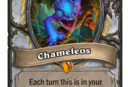Chameleos <br /> <a href='https://www.theroar.com.au/2018/04/22/the-origins-behind-the-witchwoods-most-discussed-legendary-cards/'>The origins behind The Witchwood's most discussed legendary cards</a>