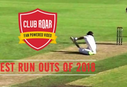 Club Roar's Best (& Worst) RUN OUTS of 2018