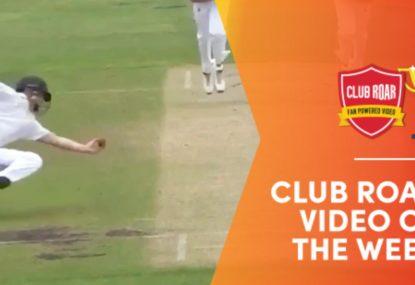 CLUB ROAR VIDEO OF THE WEEK: Short-leg's one-handed reflex screamer